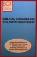 Biblical Counseling is In-Depth Discipleship